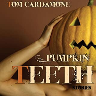 Pumpkin Teeth audiobook cover art
