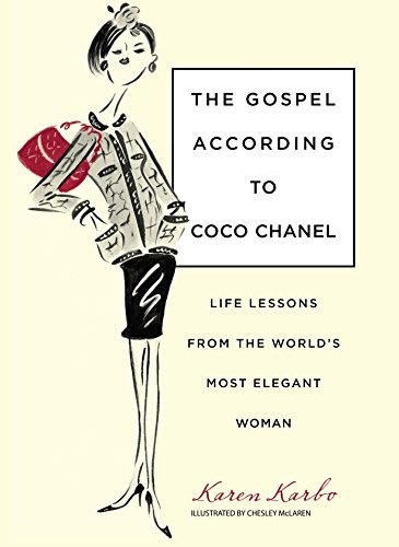 gospel-according-to-coco-chanel-life-lessons-from-the-worlds-most-elegant-woman