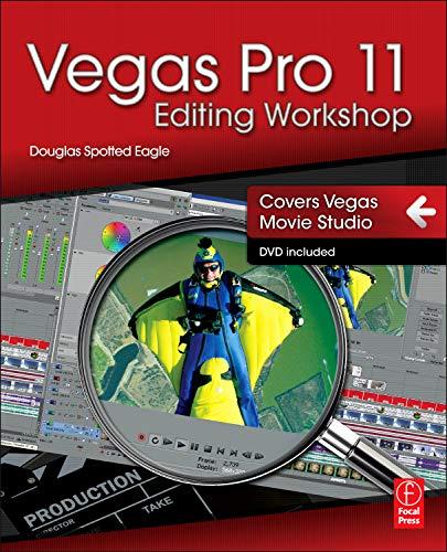 Vegas Pro 11 Editing Workshop