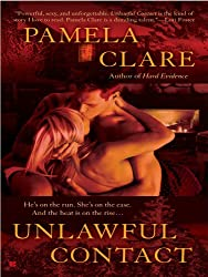 Unlawful Contact by Pamela Clare - Romance Novels To Read