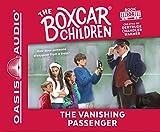 BOXC 106 VANISHING PASSENGE 2D (Boxcar Children Mysteries, Band 106)