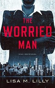 The Worried Man: A Q.C. Davis Mystery