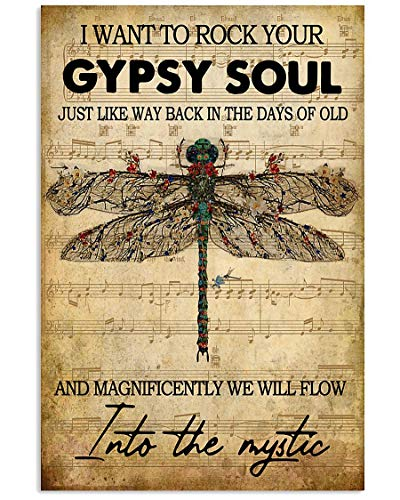 """Dragonfly Hippie Life Style Gifts I Want To Rock Your Gypsy Soul Wall Art Hanging Poster Painting Canvas Paper Photography Abstract Watercolor Living, Bedroom, Home Decor, No Frame (24""""x36"""")"""