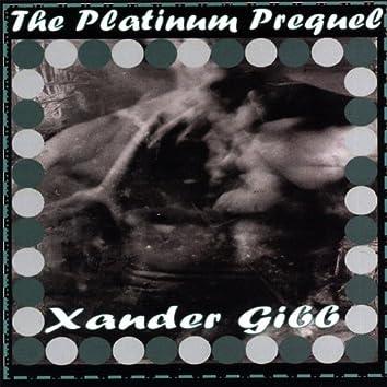 The Platinum Prequel
