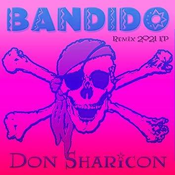 Bandido (Remix 2021 EP)