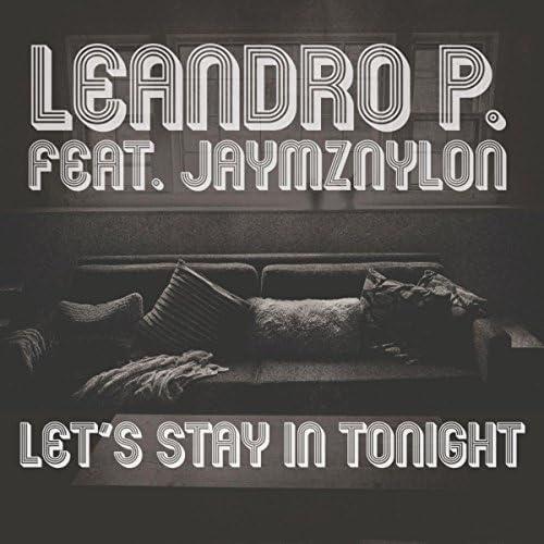 Leandro P. Feat. Jaymz Nylon