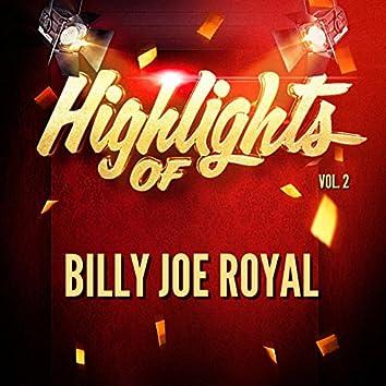 Highlights of Billy Joe Royal, Vol. 2
