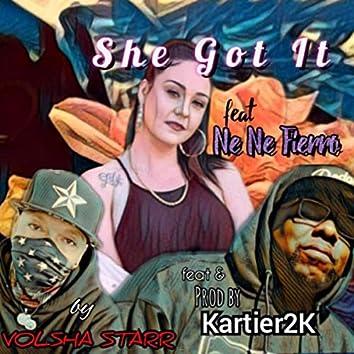 She Got It (feat. Kartier 2k & Nene Fierro)