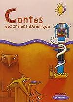 Contes des Indiens d'Amérique de Françoise Demars