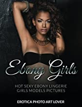 Ebony Girls: Hot Sexy Ebony Lingerie Girls Models Pictures