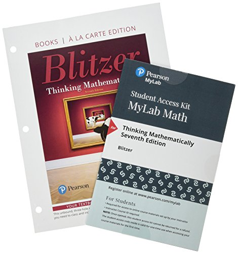 Thinking Mathematically, Loose-Leaf Edition Plus MyLab Math with Pearson eText -- 24 Month Access Card Package (7th Edition)