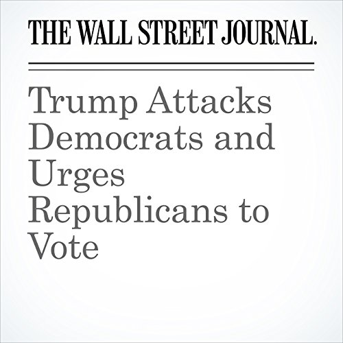 Trump Attacks Democrats and Urges Republicans to Vote copertina