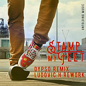 Stamp My Feet (Remixes)