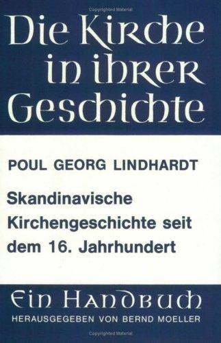 Skandinavische Kirchengeschichte seit dem 16. Jahrhundert (Lutherjahrbuch)