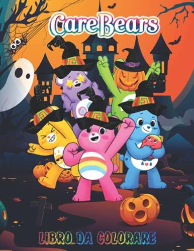 Care Bears Libro da Colorare: 100 pagine, colore Care Bears, grafica di altissima qualità di Gli Orsetti Del Cuore da colorare, copertina di alta qualità e premium!