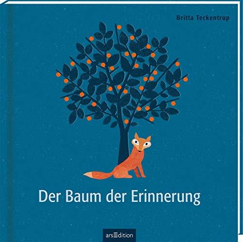 Der Baum der Erinnerung: Bilderbuch (Geschenkbuch) Trauer und Tod, für Kinder ab 4 Jahren und Erwachsene (Britta Teckentrup Bilderbücher)