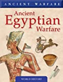 Ancient Egyptian Warfare (Ancient Warfare)