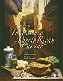 Sofrito, the Essence of Puerto Rican Cuisine by Blanche Gelabert (2011-11-05)...