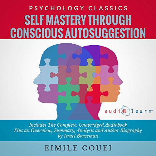 Self Mastery through Conscious Autosuggestion audiobook cover art