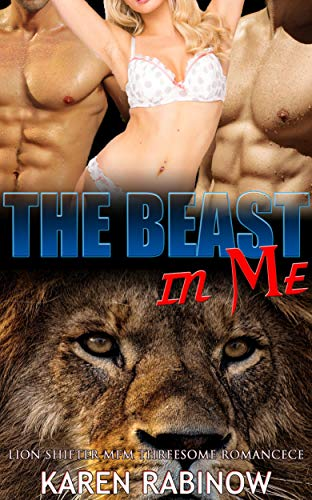 The Beast in Me: Lion Shifter MFM Threesome Romance (English Edition)