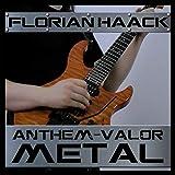 Valor (From 'Anthem') [Metal Version]