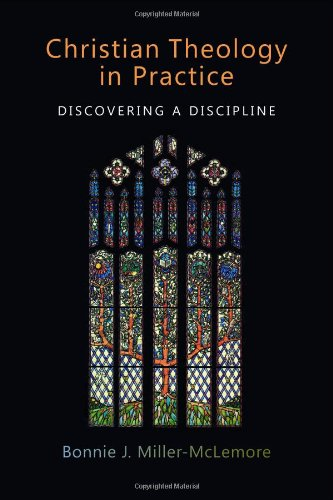 Christian Theology in Practice: Discovering a Discipline