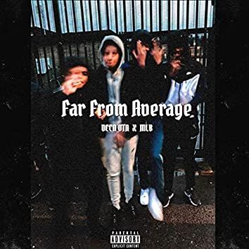 Far from Average