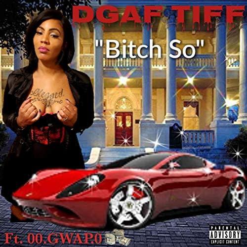 DGAF TIFF feat. 00.GWAP.0