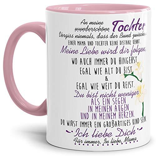Tasse mit Spruch von der Mama für die Tochter - Kaffeetasse/Familie/Geschenk-Idee/Mug/Cup/Innen & Henkel Rosa