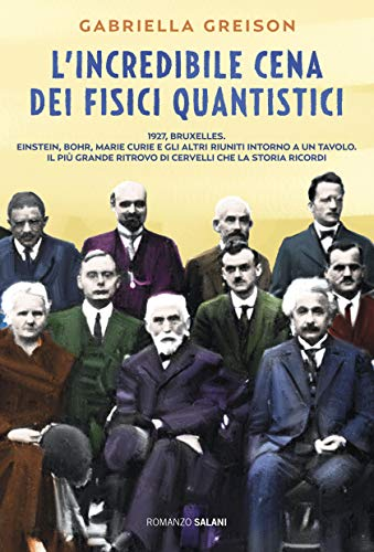 L'incredibile cena dei fisici quantistici (Italian Edition)