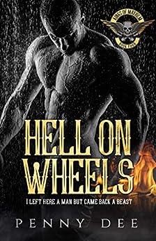 Hell on Wheels (The Kings of Mayhem Book 4) by [Penny Dee]