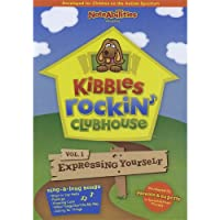 Vol. 1-Kibbles Rockin' Clubhouse: Expressing Yours