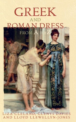Big Sale Greek and Roman Dress from A to Z (The Ancient World from A to Z)