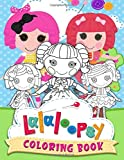 Lalaloopsy Coloring Book: Lalaloopsy Featuring Fun And Relaxing Coloring Books For Adults, Relaxation And Stress Relief