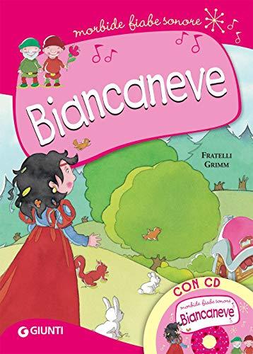 Biancaneve. Con CD-Audio