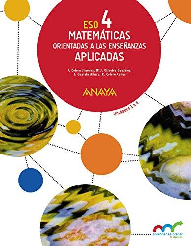 Matemáticas orientadas a las Enseñanzas Aplicadas 4. (Trimestres) (Aprender es crecer en conexión) - 9788469810729