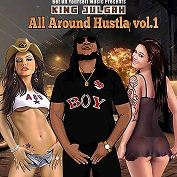 All Around Hustla Vol.1
