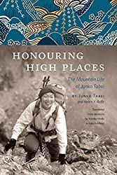 Image: Honouring High Places: The Mountain Life of Junko Tabei | Hardcover: 376 pages | by Junko Tabei (Author). Publisher: Rocky Mountain Books (December 7, 2017)