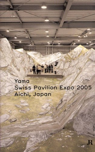 YAMA - Swiss Pavillon Expo 2005 Aichi: Swiss Pavilion Expo 2005 Aichi - Japan