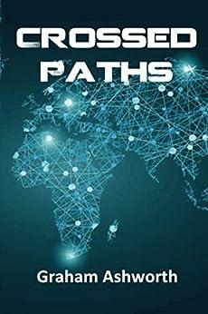 Crossed Paths by [Graham Ashworth]