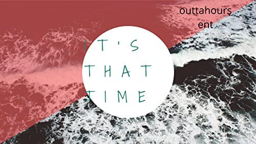 Outtahours