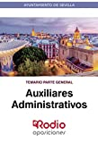Auxiliares Administrativos. Temario Parte General: Ayuntamiento de Sevilla