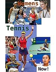 Womens Tennis: Now ! (English Edition)