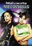 R&Bs Lost Souls - Aaliya & Lisa Left Eye Lopes [DVD] [2011]