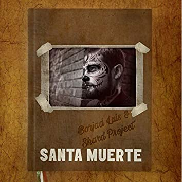 Santa Muerte - EP
