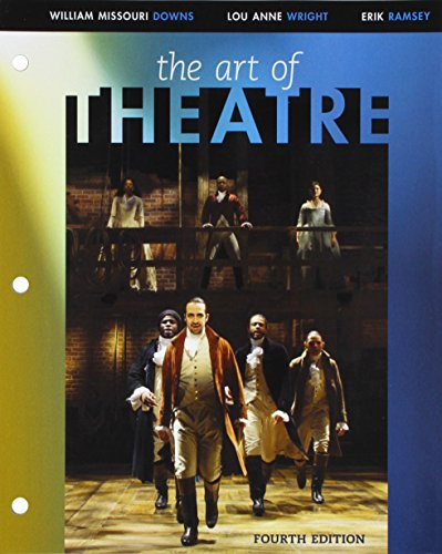 Bundle: The Art of Theatre: Then and Now, Loose-Leaf Version, 4th + LMS Integrated MindTap Theatre, 1 term (6 months) Pr