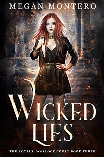 Wicked Lies (The Royals: Warlock Court Book 3)