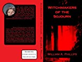 WITCHMAKERS OF THE SOJOURN (WITCHMAKERS OF THE SOJURN Book 1) (English Edition)
