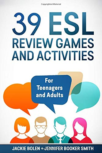 39 ESL Review Games and Activities: For Teenagers and Adults (Teaching ESL Grammar and Vocabulary)