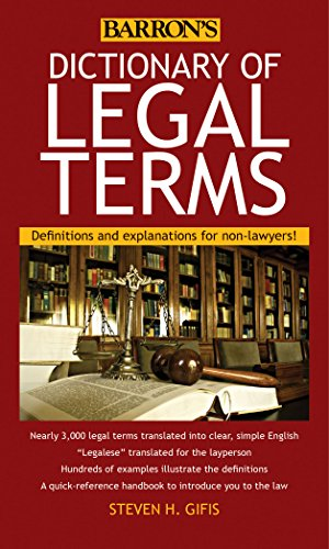 Compare Textbook Prices for Dictionary of Legal Terms: Definitions and Explanations for Non-Lawyers Fifth Edition ISBN 9781438005126 by Gifis, Steven H.
